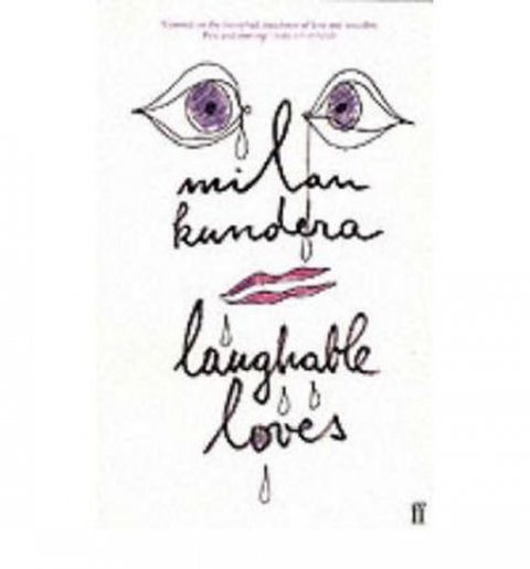 Kundera Milan: Laughable Loves