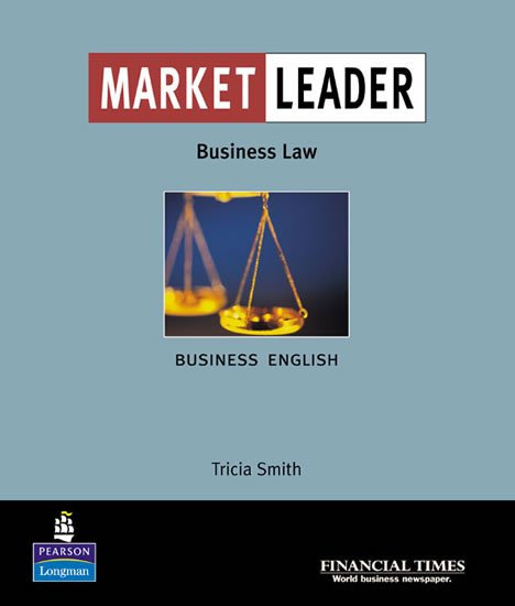 Smith Trisha: Market Leader Business English with the Financial Times in Business Law