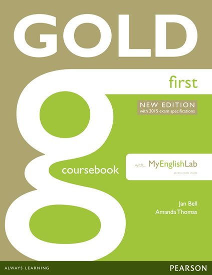 Bell Jan: Gold First 2015 CourseBook w/ MyEnglishLab Pack