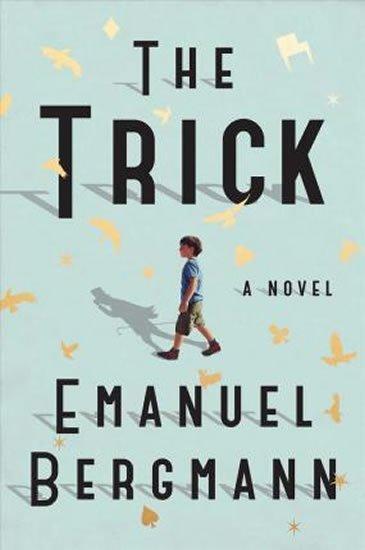 Bergmann Emanuel: The Trick