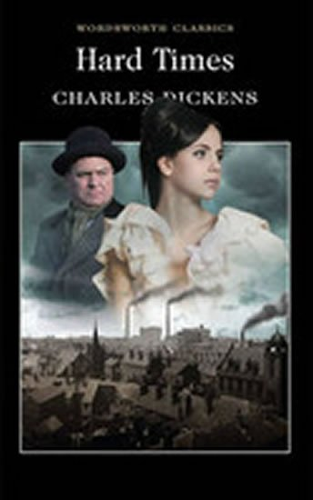 Dickens Charles: Hard Times