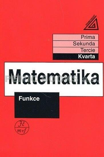 Herman J. a kolektiv: Matematika pro nižší třídy víceletých gymnázií - Funkce