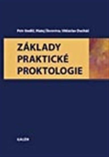 Anděl Petr: Základy praktické proktologie