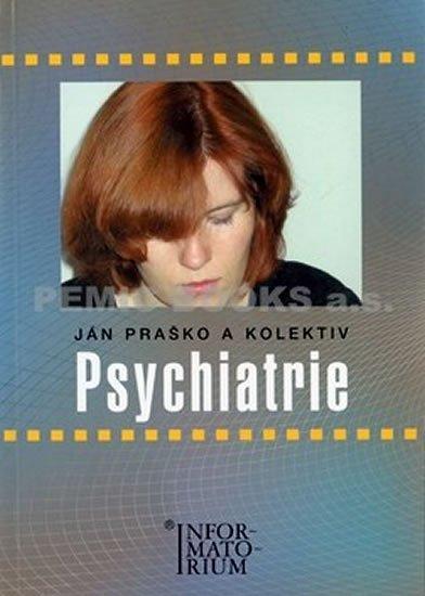 Praško Ján: Psychiatrie