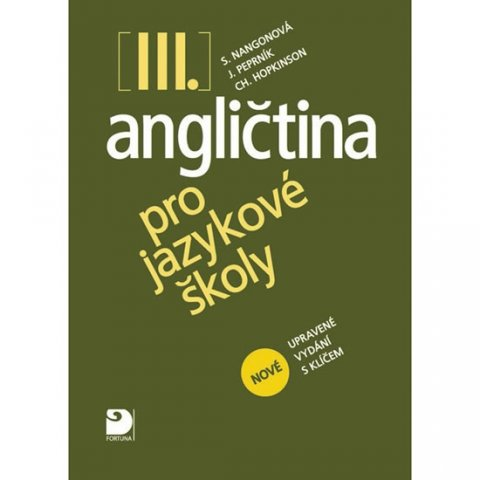 Nangonová a kolektiv Stella: Angličtina pro jazykové školy III. - Učebnice