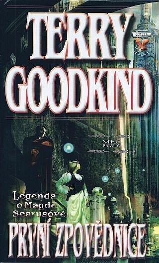 Goodkind Terry: Meč pravdy  - Legenda o Magdě Searusové - První zpovědnice