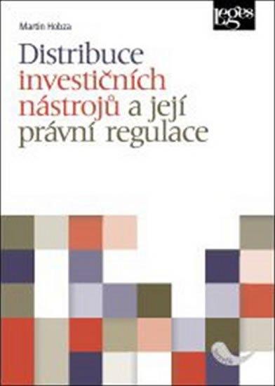 Hobza Martin: Distribuce investičních nástrojů a její právní regulace