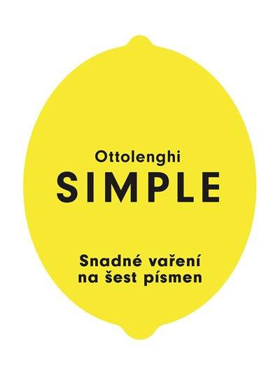 Ottolenghi Yotam: SIMPLE - Snadné vaření na šest písmen