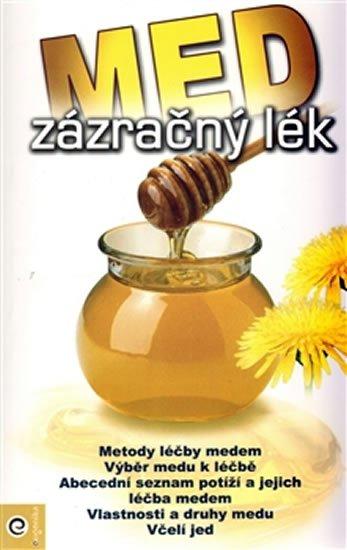 neuveden: Med - zázračný lék