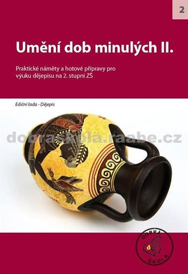 kolektiv autorů: Umění dob minulých II.