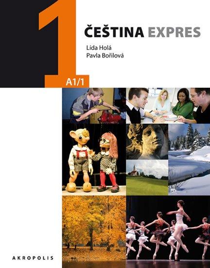 Holá Lída, Bořilová Pavla,: Čeština expres 1 (A1/1) anglická + CD