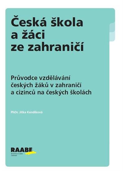 Kendíková Jitka: Česká škola a žáci ze zahraničí