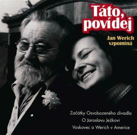 Werich Jan: Táto, povídej - CD