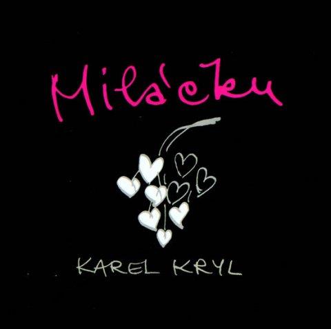 Kryl Karel: Miláčku - Karel Kryl - CD