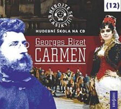 neuveden: Nebojte se klasiky 12 - Georges Bizet: Carmen - CD