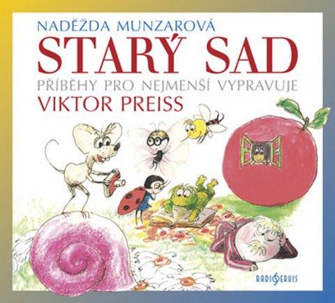 Munzarová Naděžda: Starý sad - CDmp3 (Vypravuje Viktor Preiss)