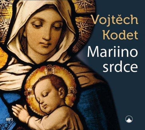 Kodet Vojtěch: Mariino srdce - CDmp3