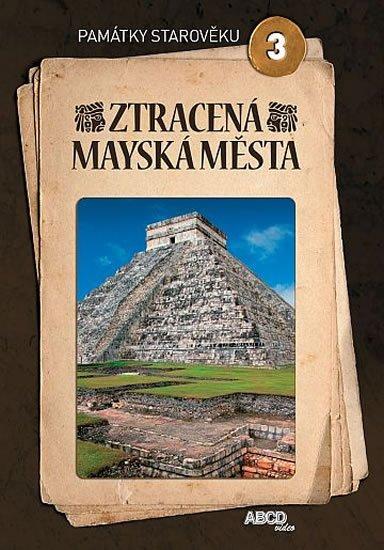 neuveden: Ztracená mayská města - Památky starověku 3 - DVD