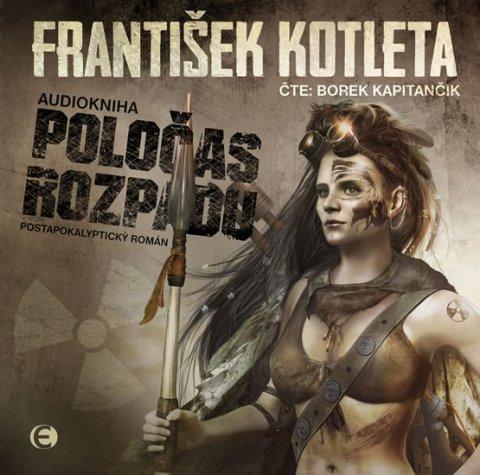Kotleta František: Poločas rozpadu - CDmp3 (Čte Borek Kapitančík)