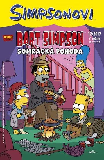Groening Matt: Simpsonovi - Bart Simpson 12/2017: Somrácká pohoda