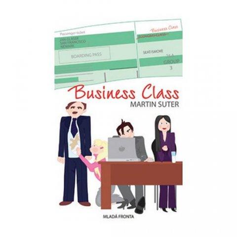 Suter Martin: Business Class - Těžký život manažerů – Hamletů dneška