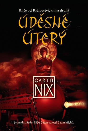 Nix Garth: Klíče od Království 2 - Úděsné Úterý