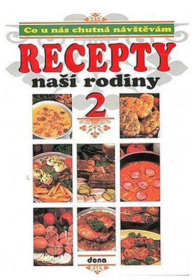 neuveden: Recepty naší rodiny 2