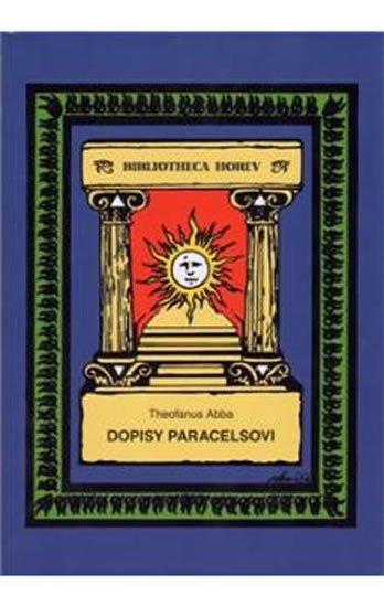 Abba Theofanus: Dopisy Paracelsovi