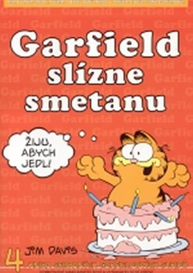 Davis Jim: Garfield slízne smetanu - 4. kniha sebraných garfieldových stripů