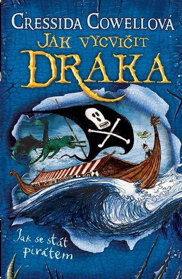 Cowellová Cressida: Jak se stát pirátem (Škyťák Šelmovská Štika III.) 2