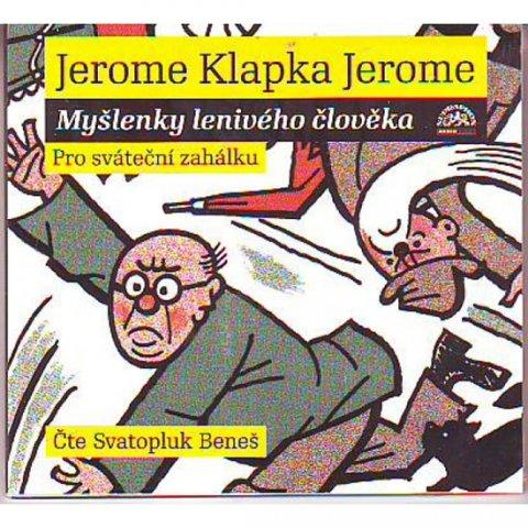 neuveden: Jerome : Myšlenky lenivého člověka Au - CD