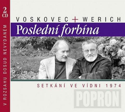 Voskovec Jiří, Werich Jan,: Poslední forbína CD