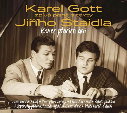 Gott Karel: Karel Gott - Konec ptačích árií 3CD Karel Gott zpívá písně Jiřího Štaidla