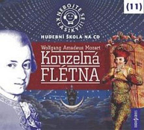 neuveden: Nebojte se klasiky 11 - Wolfgang Amadeus Mozart: Kouzelná flétna - CD