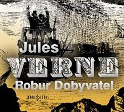 Verne Jules: Robur Dobyvatel - CD