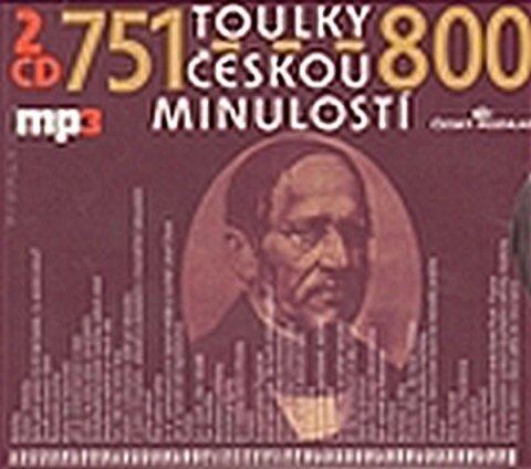 kolektiv autorů: Toulky českou minulostí 751-800 - 2CD/mp3