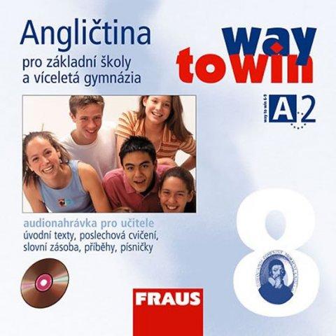 kolektiv autorů: Angličtina 8 pro ZŠ a víceletá gymnázia Way to Win - CD /2 ks/  pro učitele