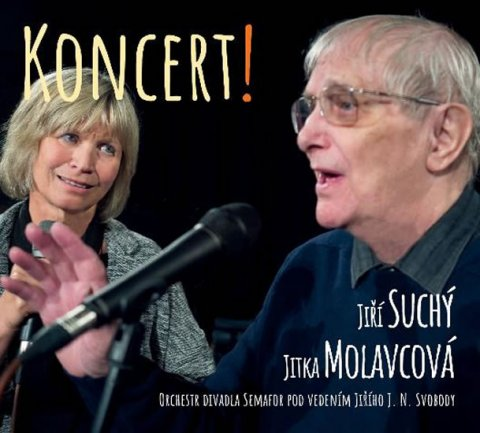 Suchý Jiří, Molavcová Jitka,: Koncert! - CD