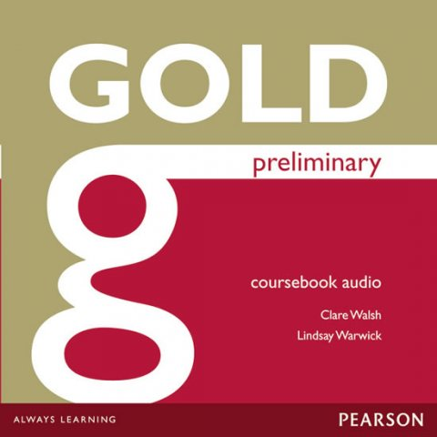 Walsh Clare, Warwick Lindsay: Gold Preliminary 2014 Class Audio CDs