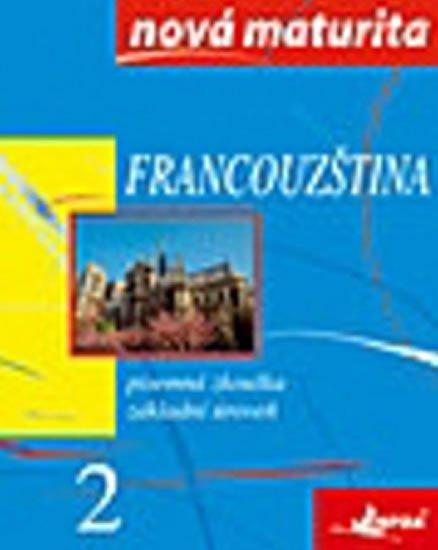 Wieczorek-Szymanska Jolanta: Francouzština - nová maturita 2 - písemná zkouška