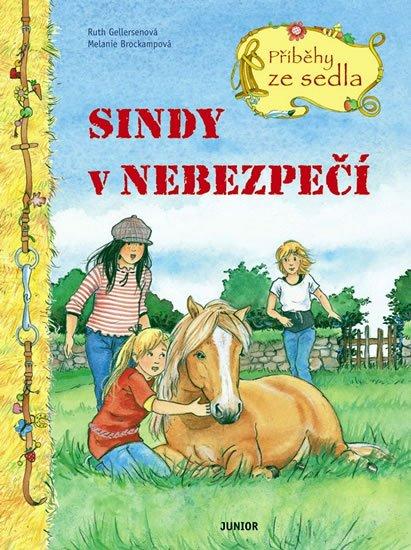 Gellersenová Ruth, Brockampová Melanie: Sindy v nebezpečí - Příběhy ze sedla