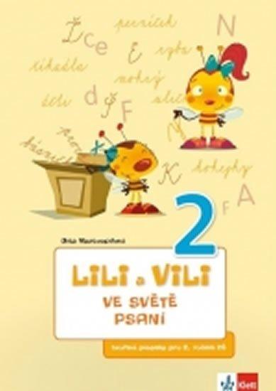 Nastoupilová Dita: Lili a Vili 2 - Ve světě psaní - písanka