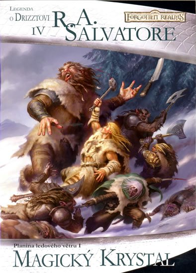 Salvatore R. A.: Legenda o Drizztovi 4 - Magický krystal