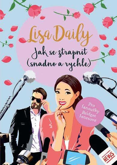 Daily Lisa: Jak se ztrapnit (snadno a rychle)