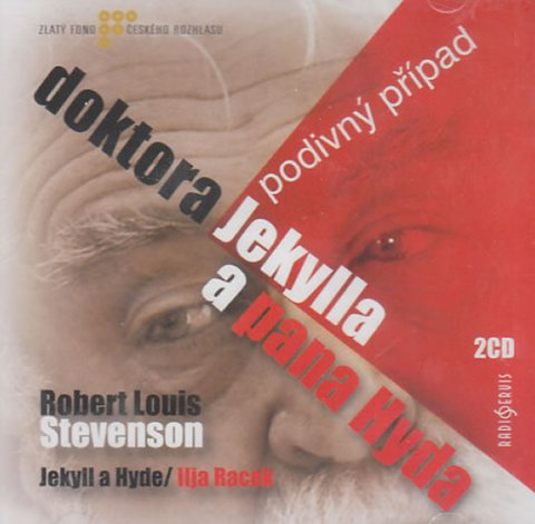 Stevenson Robert Louis: Podivný případ dokt.Jekylla a p.Hyda - CD