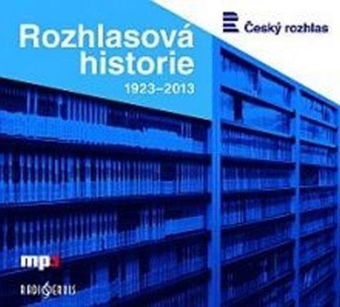 neuveden: Rozhlasová historie 1923-2013 - CDmp3