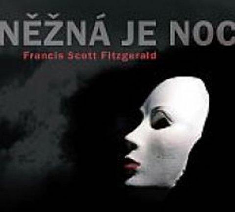 Fitzgerald Francis Scott: Něžná je noc - CD mp3
