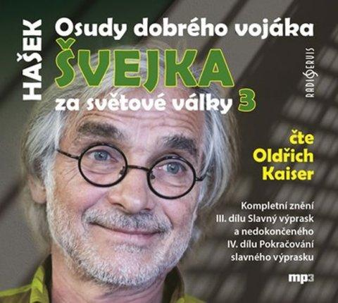 Hašek Jaroslav: Osudy dobrého vojáka Švejka za světové války 3 - 2 CDmp3 (Čte Oldřich Kaise