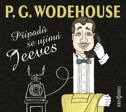 Wodehouse Pelham Grenville: Případů se ujímá Jeeves - 2 CD