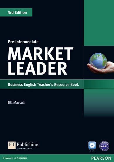 Mascull Bill: Market Leader 3rd Edition Pre-Intermediate Teacher´s Resource Book w/ Test